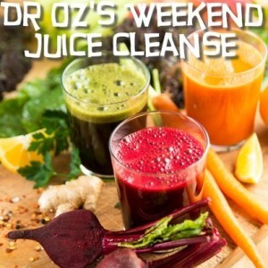 Dr Oz: Weekend Juice Cleanse Recipes, Guidelines & Juices vs Smoothies