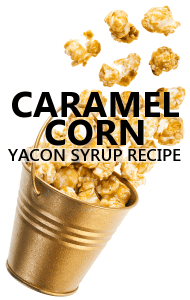 Dr Oz: Yacon Syrup Recipes for Caramel Corn & Salad Dressing