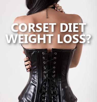 Dr Oz Corset Diet Health Risks