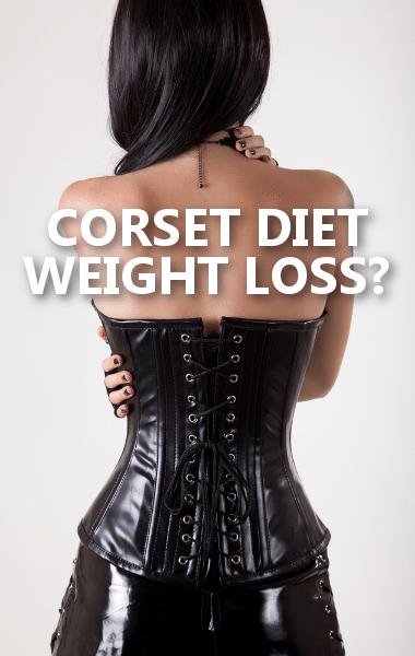 Dr Oz: Corset Diet Guidelines & Is the Corset Diet Safe?