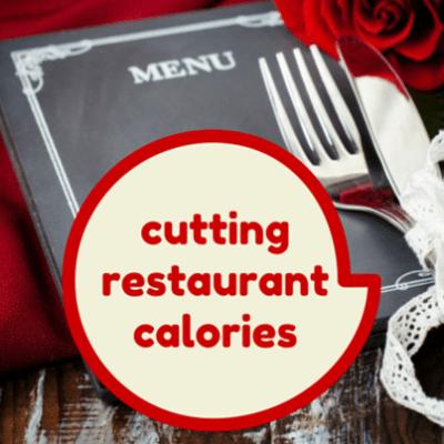 Restaurant Menu Trigger Words, Cutting Calories & Butter for Bread