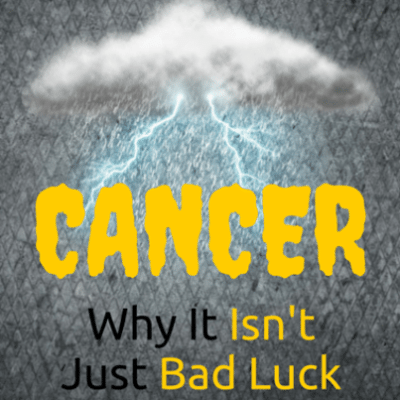 cancer-bad-luck-
