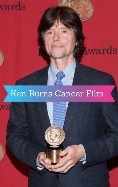 Emperor of All Maladies: Ken Burns Documentary On History of Cancer