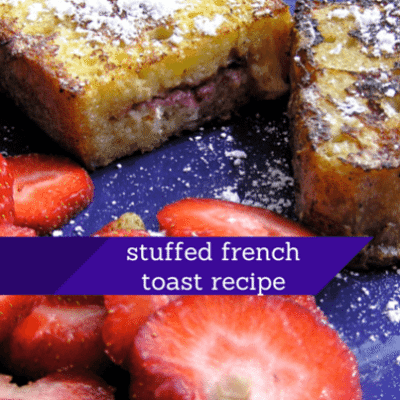 stuffed-french-toast-