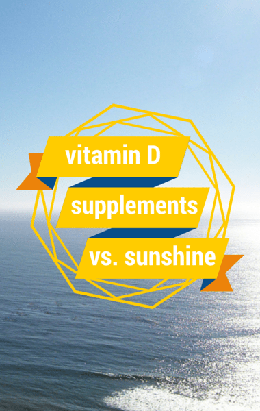 Soak Up the Sun? Vitamin D from Sun Exposure Vs Supplements