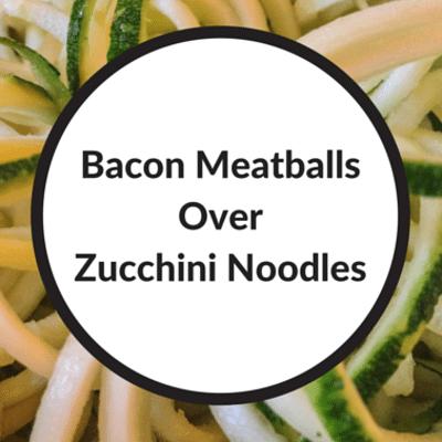 bacon-meatballs-zucchini-noodles-