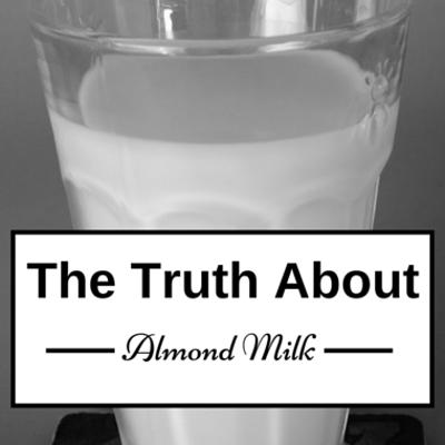 truth-about-almond-milk-
