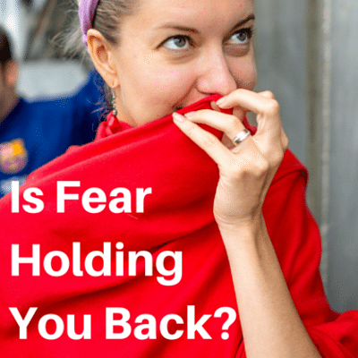 fear-holding-you-back-