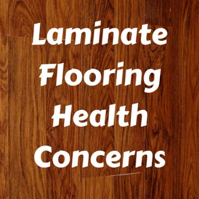 laminate-health-concerns-