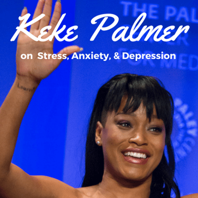 Dr Oz: Keke Palmer + Anxiety, Depression & Stress Management
