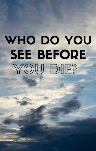 Dr Oz: Who Do You See Before You Die? & White Light, Loved Ones